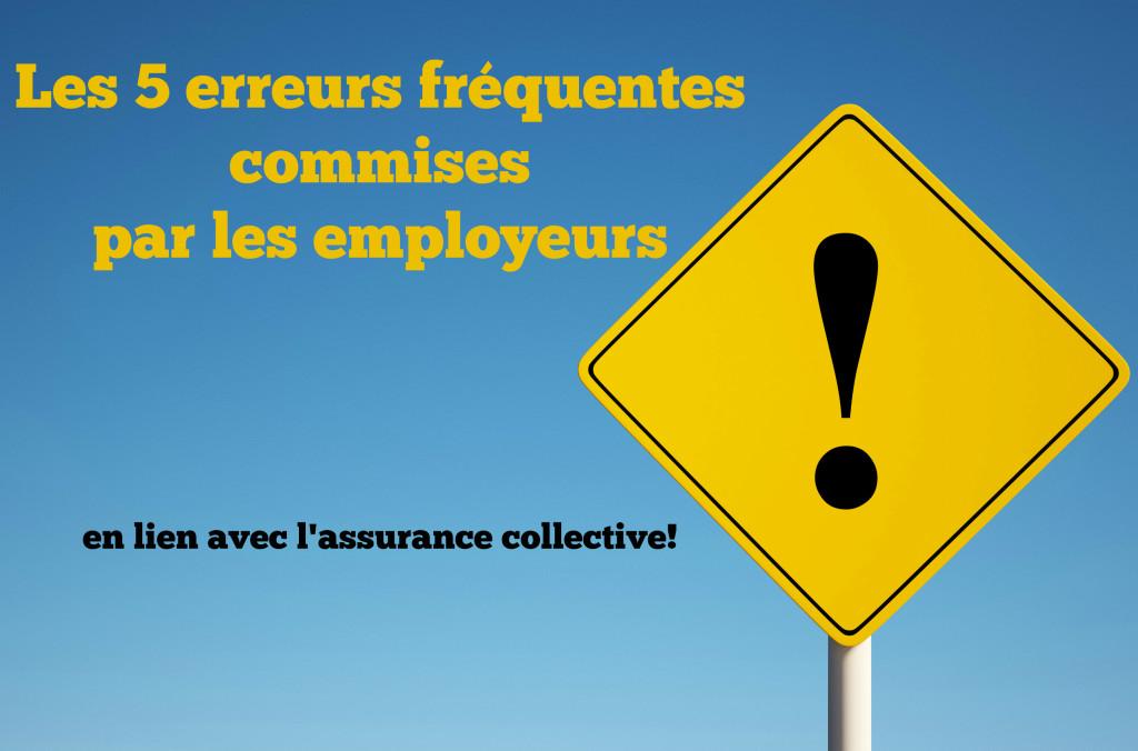 Les 5 erreurs fr quentes commises par les employeurs - Bureau commun des assurances collectives ...